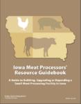 Iowa's Meat Processors' Resource Guidebook Image